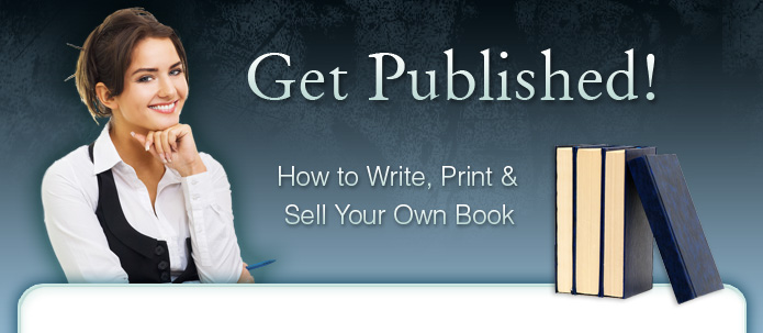 how to write your own book and get it published